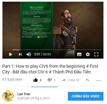 [Video] Part 1: How to play CIV6 from the beginning # First City – Bắt đầu chơi CIV 6 # Thành Phố Đầu Tiên