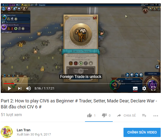 [Video] Part 2: How to play CIV6 as Beginner # Trader, Setter, Made Dear, Declare War – Bắt đầu chơi CIV 6 #
